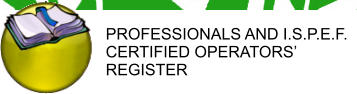 PROFESSIONALS AND I.S.P.E.F. CERTIFIED OPERATORS� REGISTER